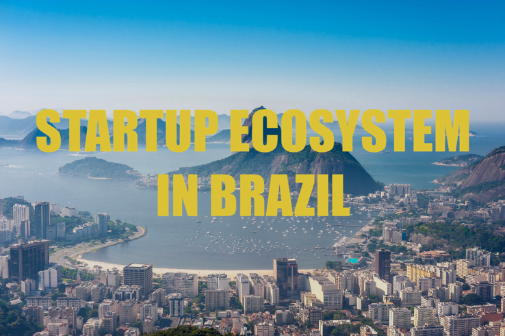 startup ecosystem in brazil