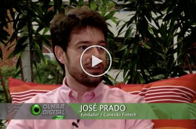 Fintechs usam inteligência artificial para inovar no mercado financeiro - Jose Prado - Olhar Digital